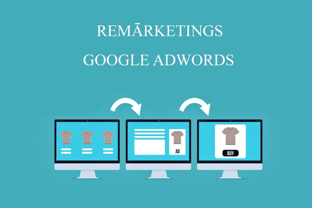 remārketings google adwords